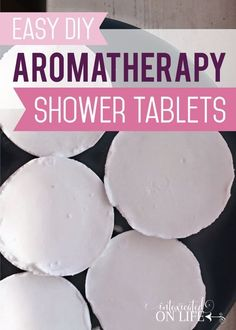 Easy {DIY} Aromatherapy Shower Tablets
