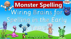 The Speech Sound Pics Approach (SSP) Early Years Program. Spelling skills lead to easy reading skill acquisition - SSP Spelling Monsters !