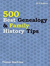 Thomas MacEntee's latest best-selling ebook - 500 Best Genealogy & Family History Tips - 2015 Edition - is now available in PDF from Legacy Family Tree. Genealogy Websites, Genealogy Research, Family Genealogy, Free Genealogy, Family Research, All Family, Family Trees, Family History, History Books