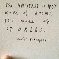 the Universe is made of stories
