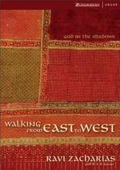 Walking from East to West: God in the Shadows by Ravi Zacharias, http://www.amazon.com/dp/B000MAHCKE/ref=cm_sw_r_pi_dp_rIr2qb0GAHQGQ