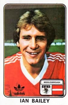 1979 Panini Football UK #249 Ian Bailey | The Trading Card Database Football Cards, Baseball Cards, Nottingham Forest, Middlesbrough, Trading Card Database, Manchester United, The Unit, Stickers, Soccer Cards