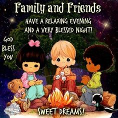 Have a relaxing evening and a very blessed night Good Night Family, Cute Good Night, Good Night Gif, Good Night Sweet Dreams, Good Night Image, Good Night Quotes, Nice Quotes, Good Night Prayer, Good Night Blessings
