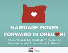 Federal judge in Oregon strikes down ban on marriage for same-sex couples   Freedom to Marry