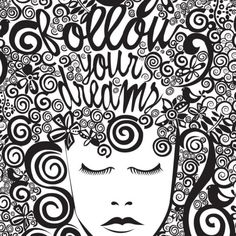 art print by Valentina Ramos via Society 6 Do what you love and love what you do. It's evident this Miami artist loves her ink! Art Prints Quotes, Wall Art Prints, Motivation Wall, Doodles Zentangles, Dream Art, Scrapbook, Animation, Doodle Drawings, Signs