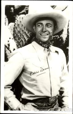 Eddie Dean (July 9, 1907 – March 4, 1999) was an American western singer and actor whom Roy Rogers and Gene Autry termed the best cowboy singer of all time.