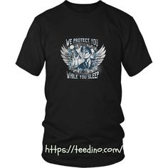 Police officer T-shirt - We protect you while you sleep Shop NOW! #shirt #print
