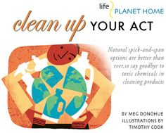 Natural spick-and-span options are better than ever, so say goodbye to toxic chemicals in cleaning products.