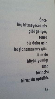 ben o aptallığa The Words, Book Works, Learn Turkish, Book Quotes, Sentences, Quotations, Texts, Literature, Lyrics