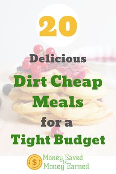 Are you looking to save money on food? While cooking at home is the best option, you can also save a ton of money on groceries by focusing on certain meals. Check out these delicious dirt cheap meals that will fit into almost any budget. #moneysavedismoneyearned #dirtcheapmeals #savingmoney #savingonfood