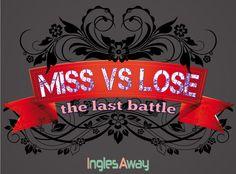 @inglesaway    http://inglesaway.wordpress.com/2013/04/22/lose-vs-miss/