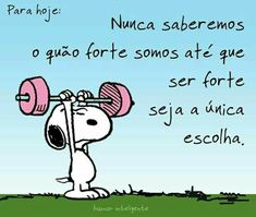 epic best frases de bom dia do snoopy - kristin-richard Habit Quotes, Wealth Quotes, Happy Week End, Snoopy Love, Stress, Workout Memes, Word 3, Videos Tumblr, Peanuts Snoopy
