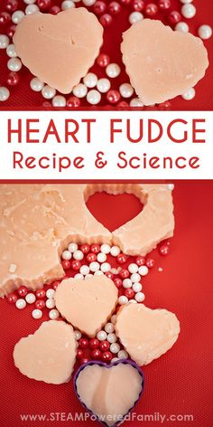 Heart fudge recipe for Valentine's Day that includes a fascinating science lesson in crystallization and candy science for your tweens and teens. Make wonderful gifts for February 14th.#Fudge#ValentinesDay#heart#Science