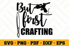 But First Crafting SVG | Crafting SVG First They Came, School Design, Design Bundles, The One, Design Elements, Free Design, Crafting, Clip Art, Graphic Design