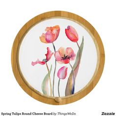 Spring Tulips Round Cheese Board