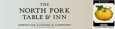 The North Fork Table & Inn offers a progressive American menu committed to the highest standard of culinary excellence.