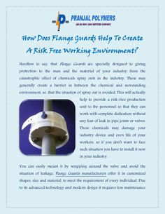 How Does Flange Guards Help To Create A Risk Free Working Environment?