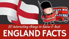England: 10 Interesting Facts about the Country (Part of the United King...