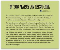 If you marry an Irish girl.May god protect you Irish girls Irish Jokes, Irish Proverbs, Irish Eyes Are Smiling, Irish Pride, And So It Begins, Irish Girls, Irish Blessing, Irish Celtic, Inspire Quotes