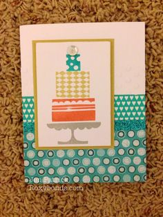 Roxybonds Close To My Heart CTMH consultant : Build-a-Cake Card