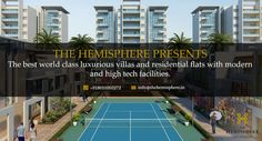 #The_Hemisphere presents the best world class #luxurious_villas and #residential_flats with modern and high tech facilities.