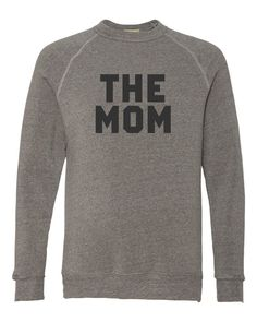 The mom sweatshirt. the mom sweatshirt fashion Order T Shirts, Mom Shirts, Personalized T Shirts, Casual Elegance, Diy Shirt, Custom T, Mom Style, Colorful Shirts, Womens Fashion