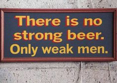 Overly manly sign...