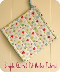 simple quilted pot holder- have Naomi make for grandmas