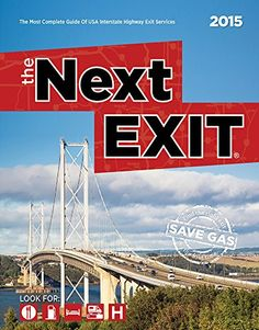 The Next Exit 2015: The Most Complete Interstate Hwy Guide by Mark Watson http://www.amazon.com/dp/0984692134/ref=cm_sw_r_pi_dp_jrRyvb081WT6R