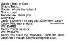 "Lol Jace ""id kill him if he said you""  And cecy touch the duck!! Lololol I love this!"