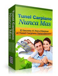 Tunel Carpiano Nunca Mas | El Secreto #1 Para Eliminar el Tunel Carpiano Naturalmente!