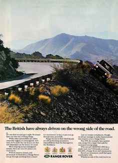 Classic Range Rover ad: The British have always driven on the wrong side of the road...