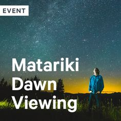 Matariki Dawn Viewing - Museums Wellington