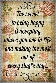 Love and Happiness #Quotes - Secret to being happy @ Love, Home and Health