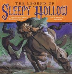 The Legend of Sleepy Hollow by Washington Irving and Russ Flint Halloween Books, Halloween Haunted Houses, Spirit Halloween, Halloween Fun, Sleepy Hollow Book, Legend Of Sleepy Hollow, Arte Nerd, Headless Horseman, Mentor Texts