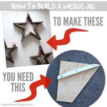 DIY Star Decor   Free Plans   Wedge Jig