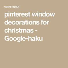 pinterest window decorations for christmas - Google-haku