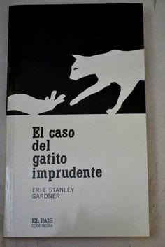 """""""El caso del gatito imprudente"""" de Erle Stanley Gardner"""