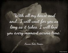 Passion by Lauren Kate (#3 in Fallen series) Quote AWWWWWW!! Thi is too mucg! 'Sniffs'