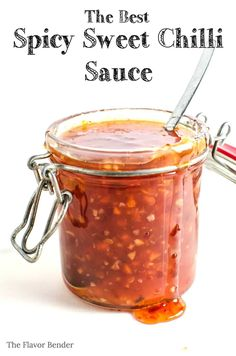 Spicy Sweet Chili Sauce - Easy to make, absolutely delicious, with an extra kick of spice this is the BEST Sweet chilli sauce you will EVER have!
