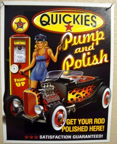 QUICKIES PUMP & POLISH Tin Metal Sign FORD Vintage Antique CHEVY Hot Rod HARLEY | eBay