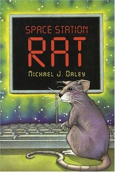 rat+astronaut | Space Station Rat by Michael J Daley. Children's book but I enjoyed it.