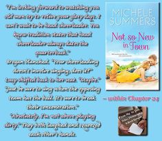 NOT SO NEW IN TOWN by Michele Summers -- Read my review here: http://frommetoyouvideophoto.blogspot.com/2015/06/feasted-on-harmony-homecomings-series.html #teaser #bookteaser #comedicromance #romancenovel #romance #contemporaryromance #contemporary #books