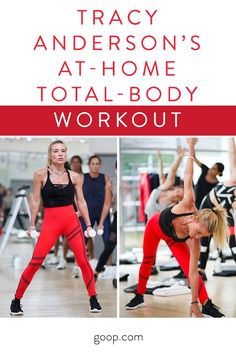 Tracy Anderson takes us through an at-home total-body workout that is going to work your arms, legs, butt, abs - everything