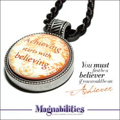 Magnabilities Elegant Circle Pendant, Achieving starts with believing!