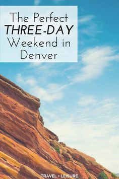 As part of a new series, Travel + Leisure is exploring America one three-day weekend at a time. Here's what to do on a short trip to Denver, Colorado. Travel And Leisure, Travel Tips, Three Day Weekend, Short Trip, New Series, Explore, Ideas, Travel Advice, Thoughts