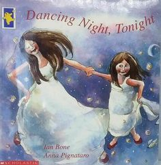 Dancing Night, Tonight by Ian Bone, Anna Pignataro illustrated story book used 3 Picture, Picture Books, Title Page, Christmas Gift Tags, Dancing, Anna, Night, Illustration, Movie Posters