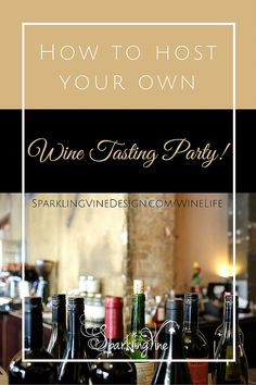 How to Host Your Own Wine Tasting Party! | SparklingVineDesign | Handcrafted Wine-Inspired Jewelry