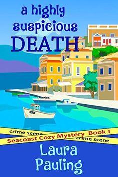 A Highly Suspicious Death (Seacoast, #1)