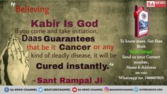 On the We know that God Kabir Can Kill Cancer. Believe Kabir Is God. Indian Freedom Fighters, What Is Meditation, World Cancer Day, Gita Quotes, Allah God, Health Day, Happy New Year 2019, Drug Free, Cancer Cure